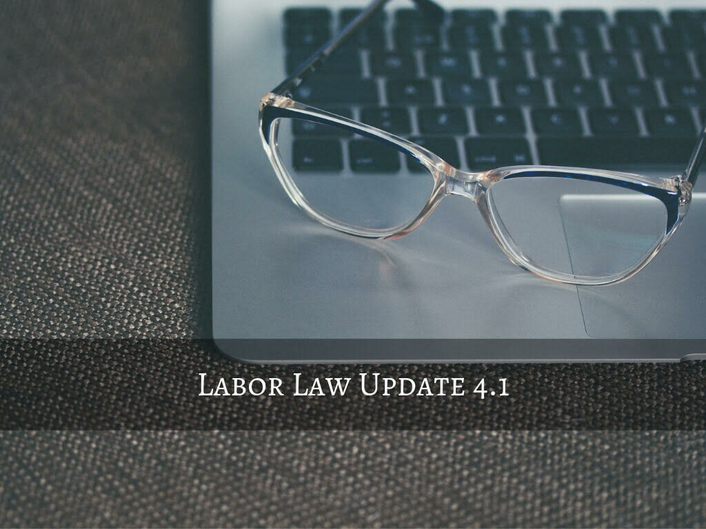 Labor Law Update 4.1